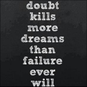 doubt, dreams , quote