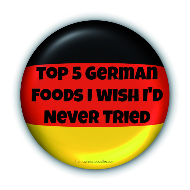 Top 5 German Foods I Wish I'd Never Tried